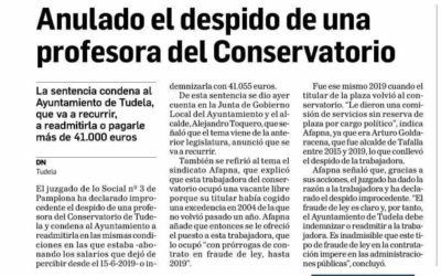Anulado el despido de una profesora del Conservatorio. La sentencia condena al Ayuntamiento de Tudela, que va a recurrir, a admitirla o a pagarle más de 41.000 Euros.