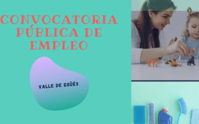 CONVOCATORIA PÚBLICA DE EMPLEO EN VALLE DE EGÜÉS